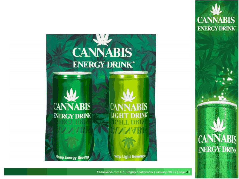 Good In Early 2011 A New Energy Drink Was Developed In Amsterdam Called: Cannabis  Energy Drink (CED). It Contains A Hemp Seed Extract, Hence The Brand Name. Gallery