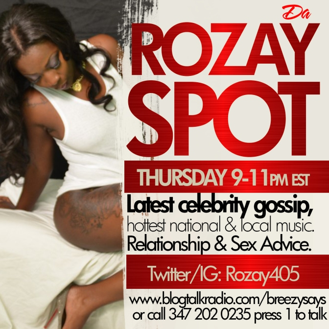 Tune in RoZay Spot Tonight @ 9PM