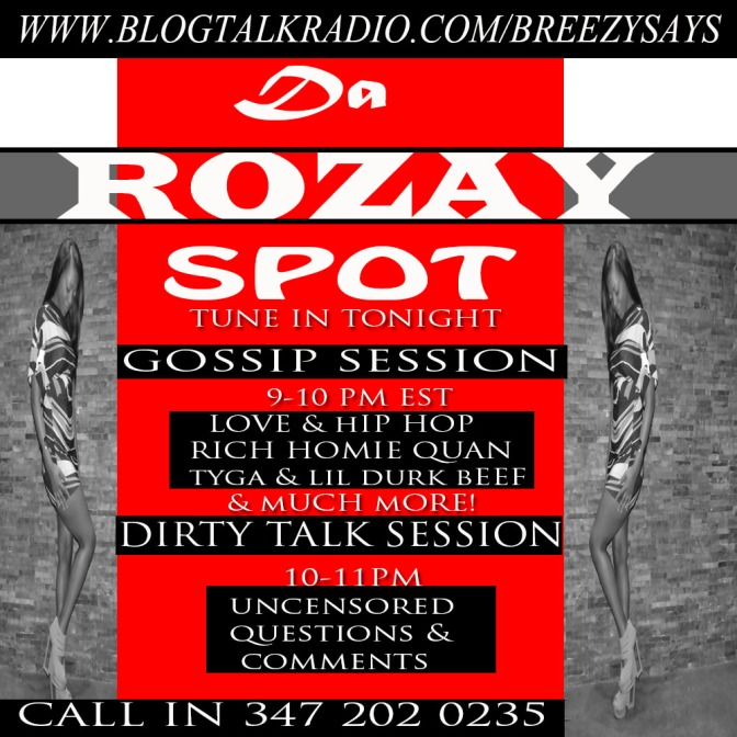 Tune In to Da Rozay Spot Radio Show