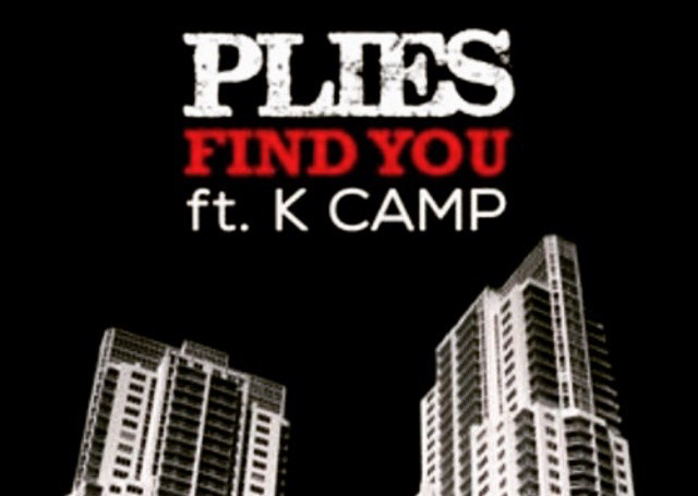 Plies Featuring K Camp- Find You