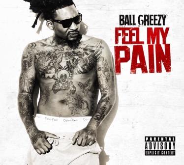 Florida Rapper: BallGreezy-Feel My Pain